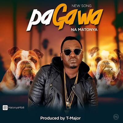 Download Audio by Matonya – Pagawa