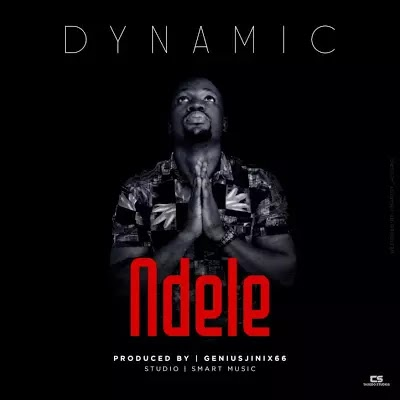 Download Audio | Dynamic – Ndele