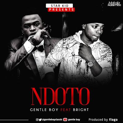 Download Mp3 | Gentle Boy ft Bright – Ndoto