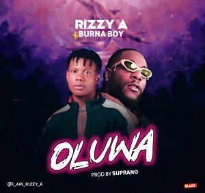 Download Audio | Rizzy -A x Burna Boy – Oluwa