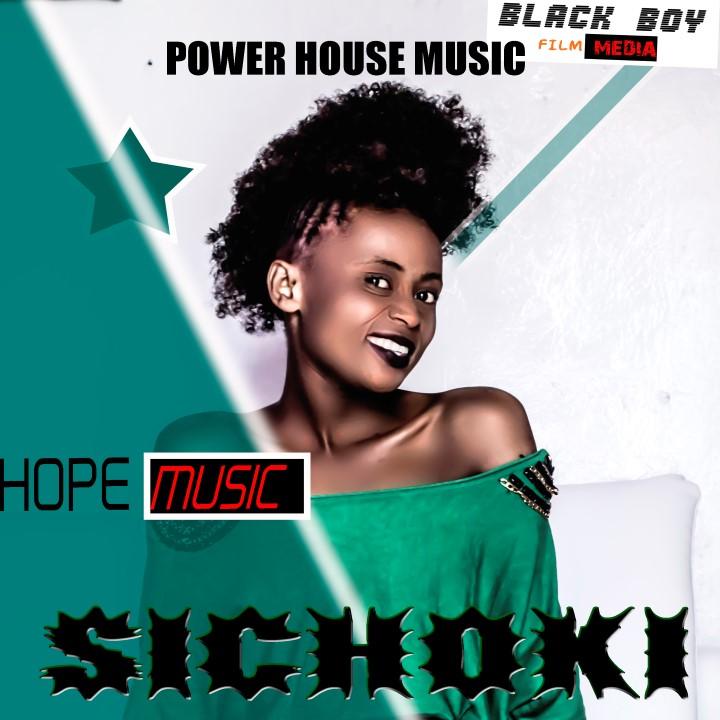 Download Audio   Hope Music – Sichoki